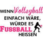 Wenn Volleyball einfach wäre, ...