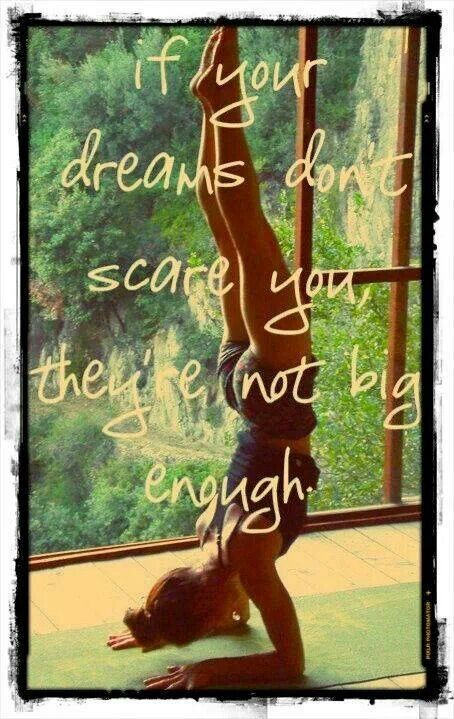overcome our fears & follow our dreams.