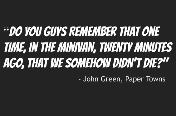 John Green Paper Towns Quote