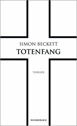 Totenfang (David Hunter, Band 5): Amazon.de: Simon Beckett, Sabine Längsfeld, Karen Witthuhn: Bücher