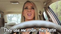they see me rollin' they hatin'. #JennaMarbles