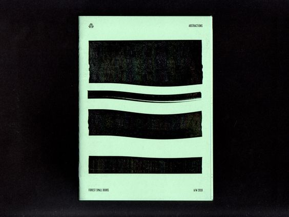 """Abstractions. 20 pages, 5"""" x 7"""", two colors, First Edition, 2008.  Printed on French's Pop-Tone Spearmint paper.: Graphic Design, Projects Thisisforest, Forest Abstractions, Brooklyn Ny, Abstractions Forest, Book Design, Editions Brooklyn"""