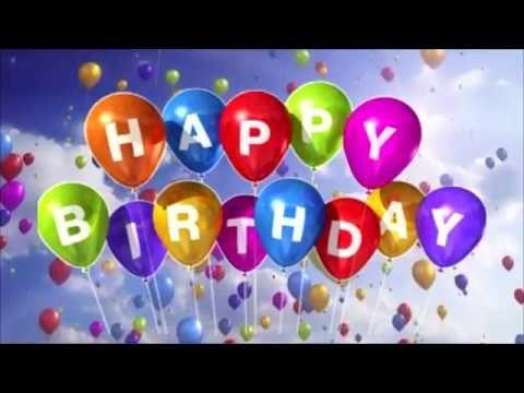 Happy Birthday Song New Happy Birthday Wishes Birthday Song