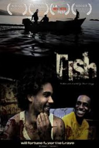 Fish (2012) | http://www.getgrandmovies.top/movies/10930-fish | Two homeless…