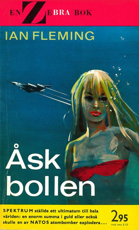 """""""Askbollen"""" (Thunderball), 2nd edition in paperback format from Sweden. Thanks to Stephan."""