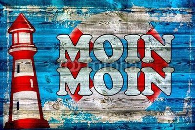 Moin Moin - Holzschild, Schild, Vintage, Retro, Holz, Hintergrund, typisch Norddeutschland, Postkarte - Fotolia