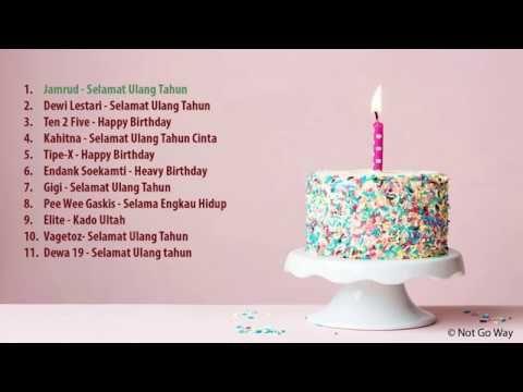 11 Lagu Indonesia Yang Bertemakan Selamat Ulang Tahun Ulang