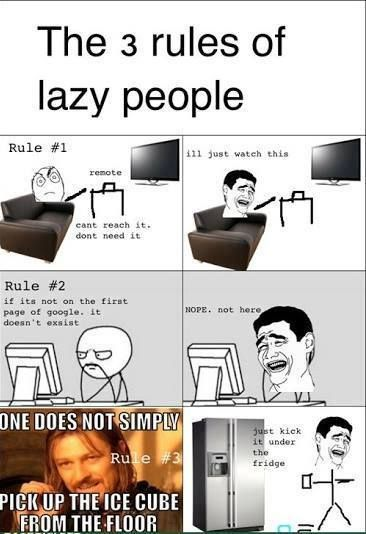 Funny Lazy Student Meme : Rules of laziness fridge funny google lazy memes