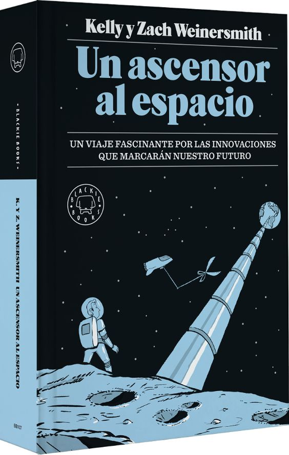 'Un ascensor al espacio': el futuro que nos espera – Papel en Blanco