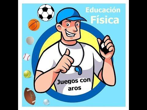 Educación Física Juegos Con Aros Youtube En 2020 Educación Física Preescolar Profesor Educacion Fisica Educacion Fisica Juegos