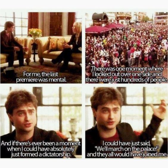 Daniel Radcliffe on forming a dictatorship... this is wonderful.