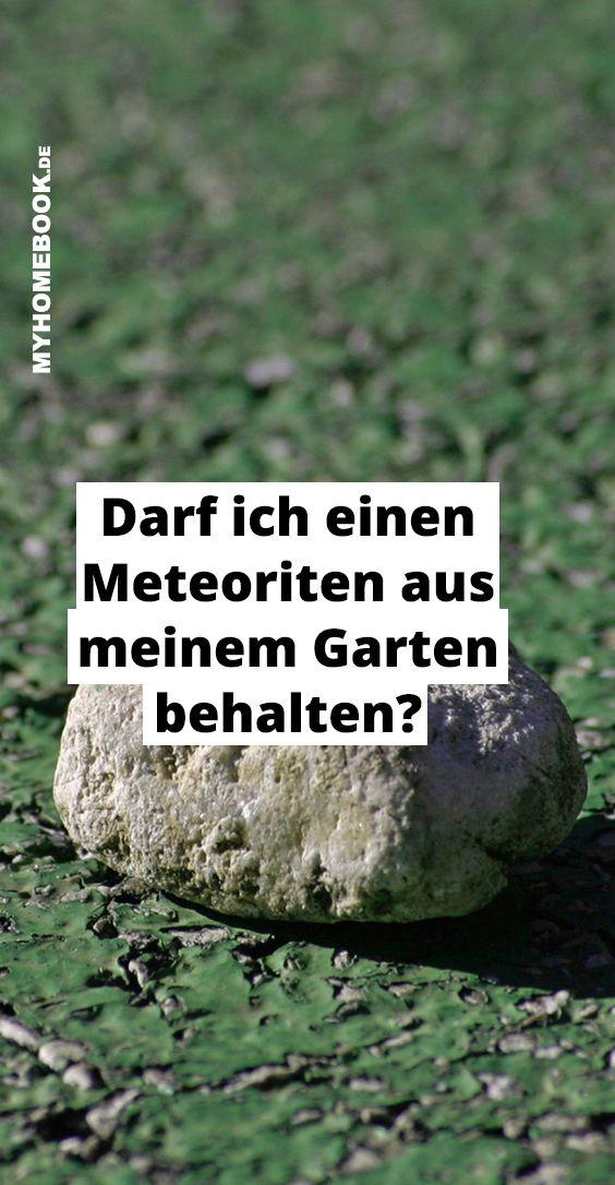 Meteorit Gefunden Was Tun Meteorit Grundstuck Finden Garten