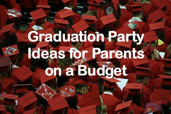 how to plan a college graduation party on a budget