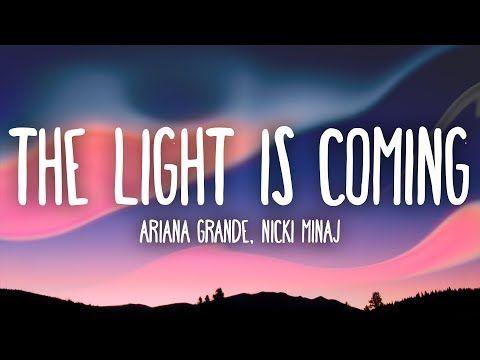 Ariana Grande Nicki Minaj The Light Is Coming Lyrics