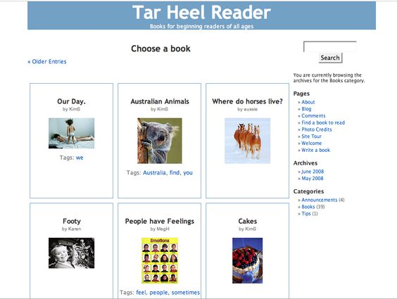 Welcome to the Tar Heel Reader, a collection of free, easy-to-read, and accessible books on a wide range of topics. The books may be downloaded as slide shows in PowerPoint, Impress, or Flash format. Each book can be speech enabled and accessed using multiple interfaces, including touch screens, the IntelliKeys with custom overlays, and 1 to 3 switches. Click here to learn more about alternative access methods.
