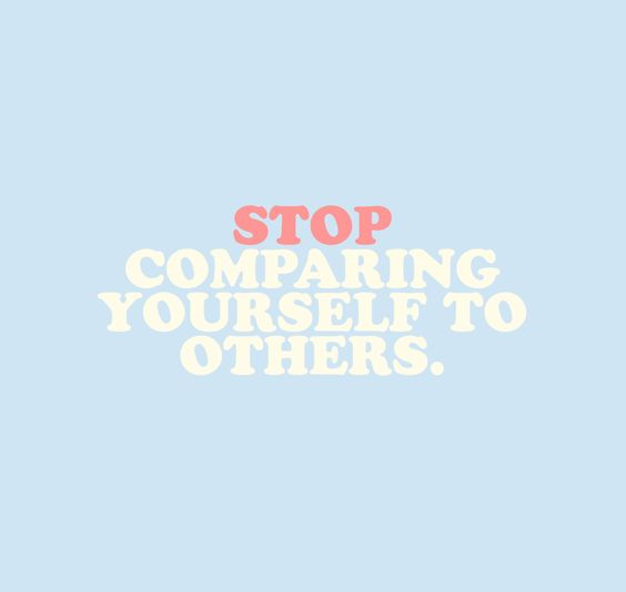 Stop comparing !