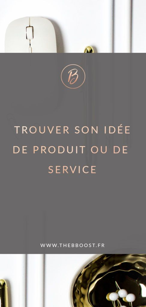 Thebboost Quel Produit Ou Service Vendre Definir Son Offre Business Blog Create Online Courses Entrepreneur