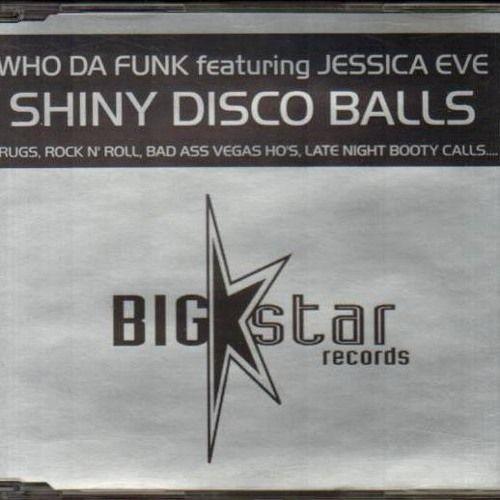 Who Da Funk, Jessica Eve – Shiny Disco Balls (single cover art)