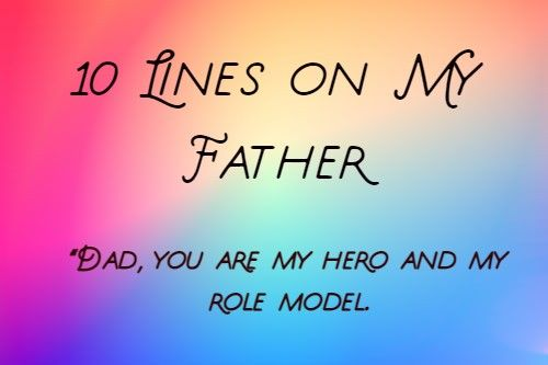 10 Line On My Father I Love Good Mother Essay First They Killed