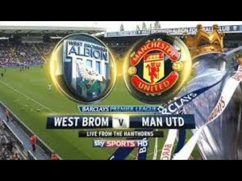 Premier League West Brom Vs Arsenal Live Stream Watch Now 2018 West Brom Manchester United The Unit