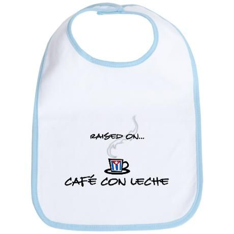 Raised on Café con Leche Bi Cotton Baby Bib | Babies, Oh ...