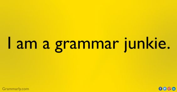 5 Signs That You're Hopelessly Addicted to Proper Grammar