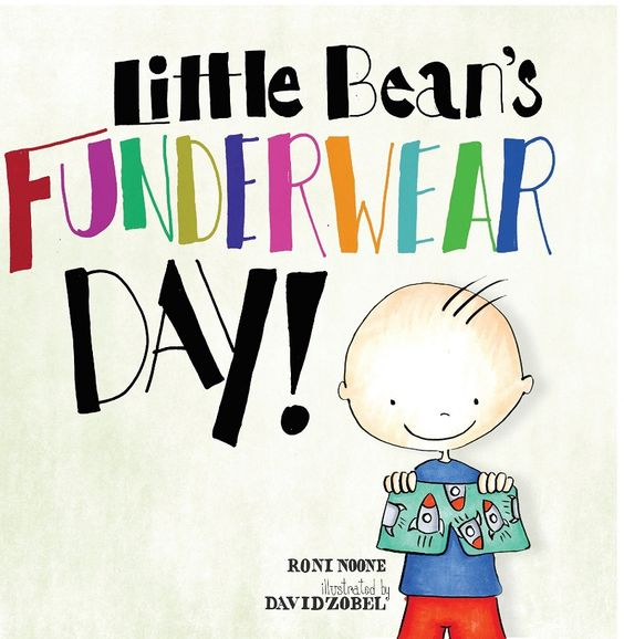 Little Bean's Funderwear Day Holiday Book.