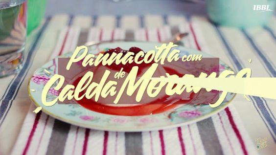 #MinutoÁguaNaBocaIBBL – Panacotta com calda de morango
