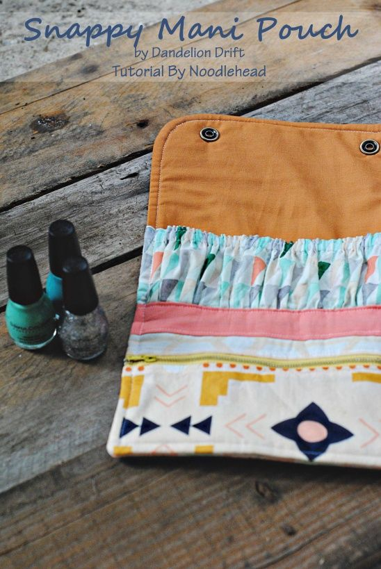 Snappy Mani Pouch by Dandelion Drift | Project | Sewing / Accessories | Kollabora