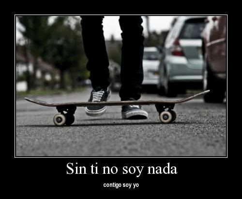 Resultado De Imagen Para Skateboarding Frases