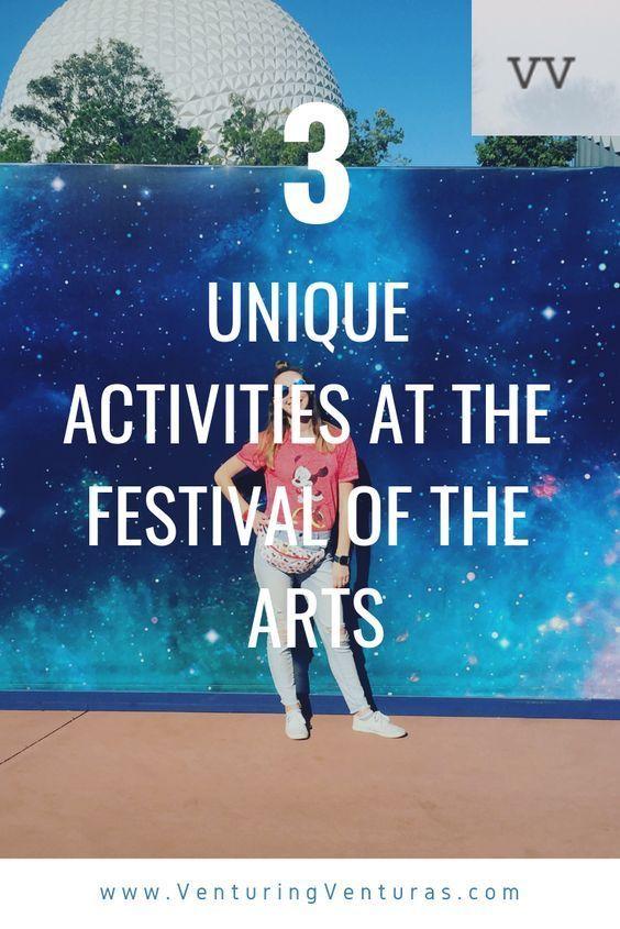 Unique Activities At The International Festival Of The Arts Venturing Venturas Unique Activities Disney Offers International Festival