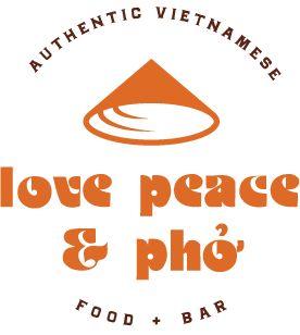 Love, Peace, Pho Authentic Vietnamese Cuisine- Nashville, TN