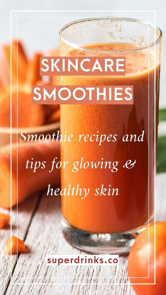Skincare Smoothies for Glowing and Healthy Skin — Superdrinks