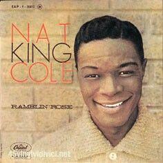 "#28. ""Ramblin' Rose""  ***  Nat King Cole  (1962)"
