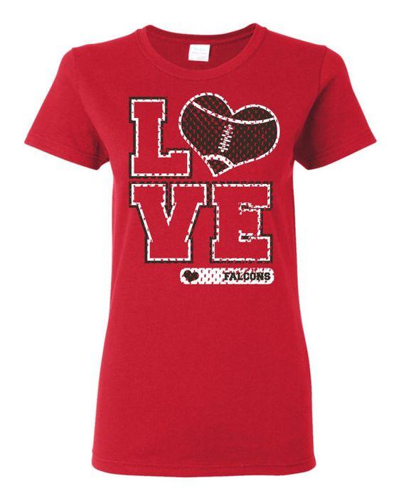 Love falcons shirt atlanta falcons football falcons shirts for Atlanta custom t shirts