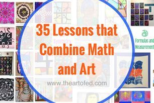 35 Lessons that Explore the Beautiful Pairing of Math and Art