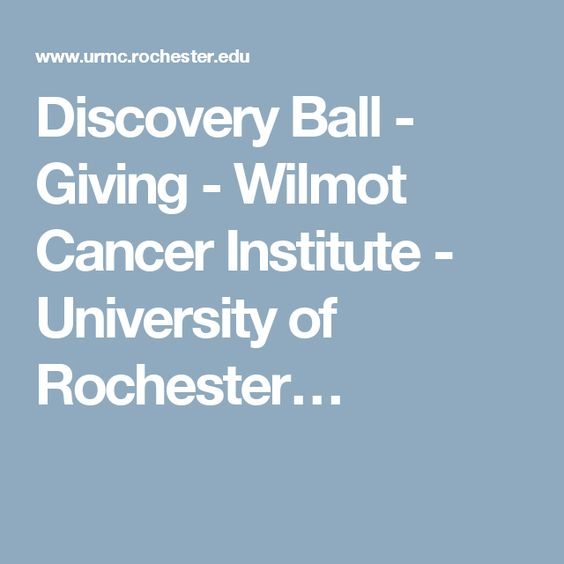 Discovery Ball - Giving - Wilmot Cancer Institute - University of Rochester…