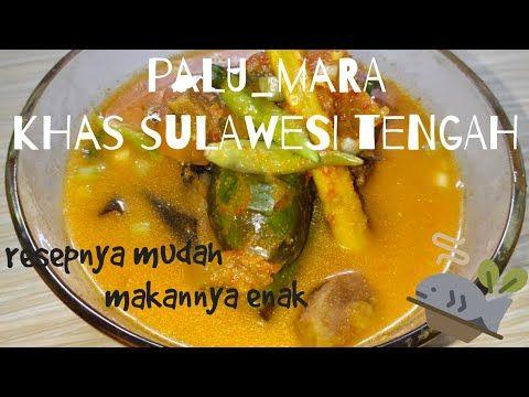 Masakan Nusantara Resep Palumara Makanan Khas Sulawesi Tengah Youtube Resep Ikan Bakar Makanan Masakan