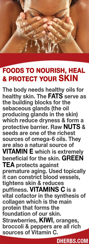 The body needs healthy oils for healthy skin. The fats serve as the building blocks for the oil producing glands that reduce dryness form a protective barrier. Raw nuts seeds are 1 of the richest sources of omega-6 oils a natural vitamin E. Green tea protects against premature aging. Topically it can constrict blood vessels, tightens skin reduces puffiness. Strawberries, kiwi, oranges, broccoli peppers are all rich sources of Vitamin C a vital cofactor in the synthesis of collagen. Check out…