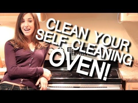 Properly clean a self cleaning oven one of the most asked cleaning