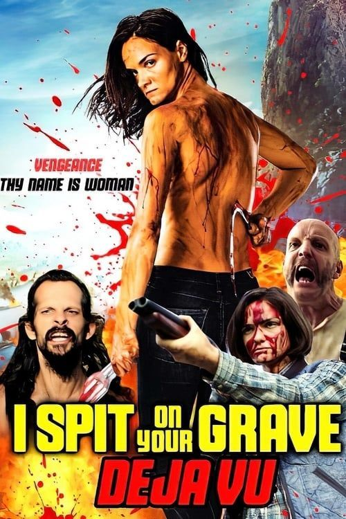 3793 I Spit On Your Grave Deja Vu 2019 720p Bluray Film Full Movies Streaming Movies