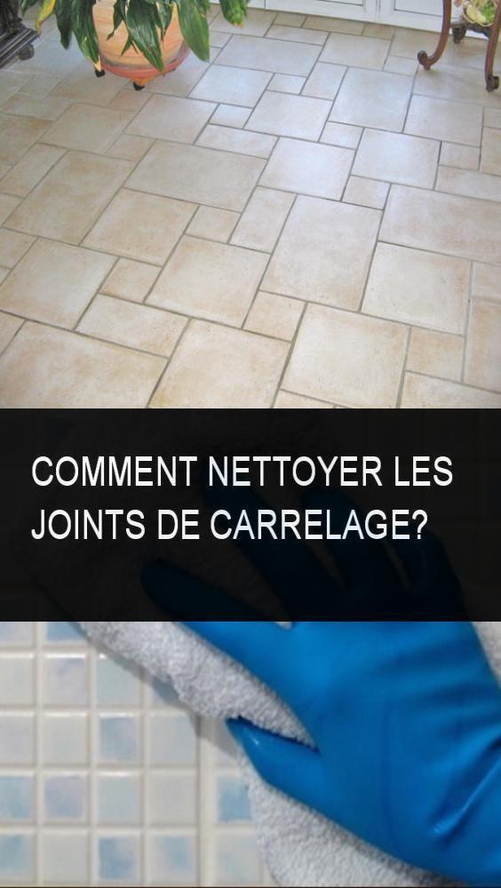 Comment Nettoyer Les Joints De Carrelage Nettoye Nettoyer Carrelage Joint Clean Tile Interior Design Kitchen Contemporary Interior Design Kitchen Rustic