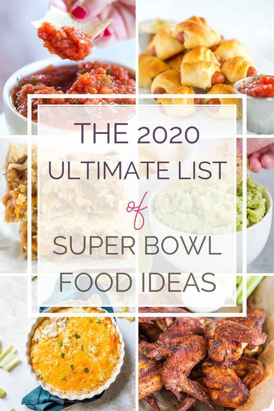 The Ultimate List of Super Bowl Food Ideas