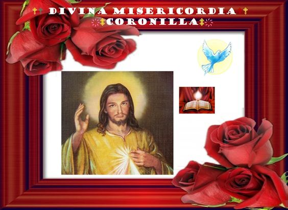♫♪♫CORONILLA A LA DIVINA MISERICORDIA♫♪♫ ♥ ♥ VIDEO CREADO POR ♥ ♥ LOURDES MARIA BARRETO♥ ♥