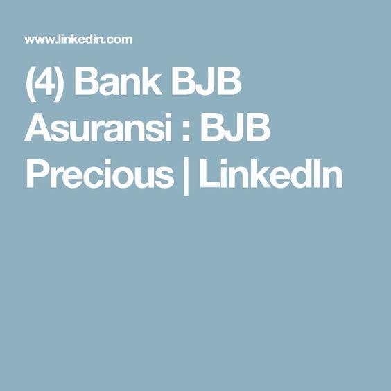 4 Bank Bjb Asuransi Bjb Precious Linkedin Asuransi