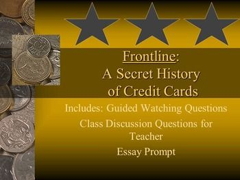 the secret history of credit cards essay Building a credit line - having a good credit history is often important, not only  when applying for credit cards, but also when applying for things such as loans,.