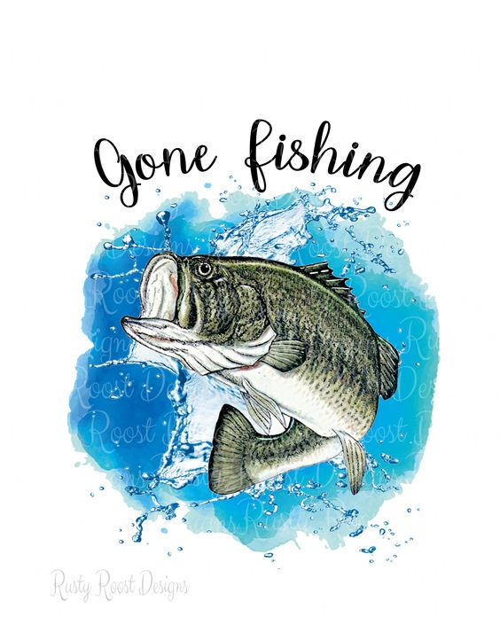 Gone Fishing Pngfishing Sublimation Design Downloaddigital Etsy In 2021 Fish Wallpaper Gone Fishing Fishing Decals