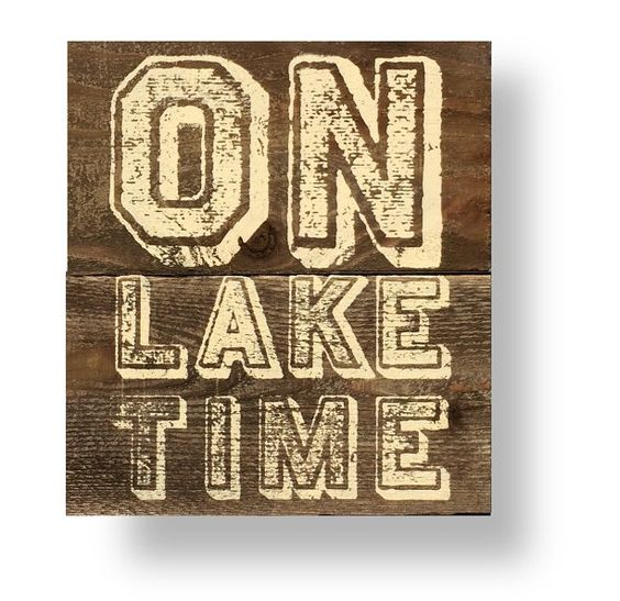 $39.95 usd   (#2121)  The sign shown, 'On Lake Time' measures approximately 15 x 17, this wooden sign has been hand silk screened onto assembled rustic pallet board. White text on pallet board only.  Web page: aftcra.com/littlerusticsignshop