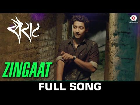 Zingaat - Sairat | Official Full Video with English subtitles | Nagraj  Manjule | Ajay Atul - YouTube | Marathi song, Songs, Subtitled
