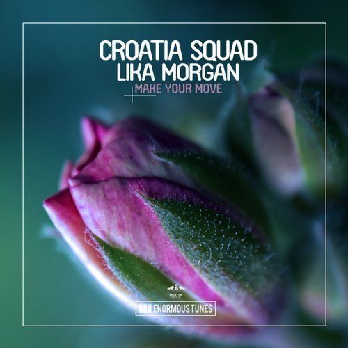 Croatia Squad, Lika Morgan – Make Your Move (single cover art)